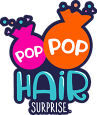 Pop Pop Hair Surprise